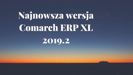 comarch erp xl nowa wersja