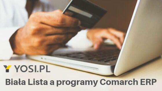Biała Lista a programy Comarch ERP