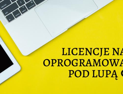 Licencje na oprogramowanie pod lupą