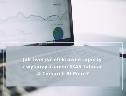 Jak tworzyć efektowne raporty z wykorzystaniem SSAS Tabular & Comarch BI Point?